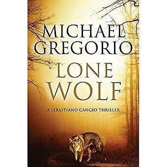 Lone Wolf: A Mafia Thriller Set in Rural Italy