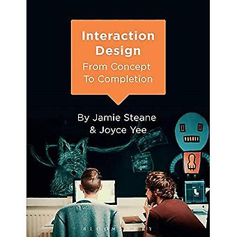 Interaction Design: From Concept to Completion