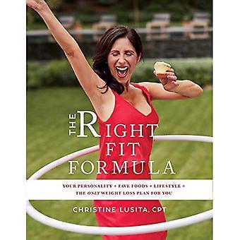 La bonne personne formule: Votre personnalité Fave aliments + vie = le seul Plan de perte de poids pour vous