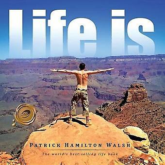 Livet er ved Walsh & Patrick Hamilton