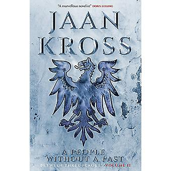 Een volk zonder verleden - tussen drie plagen Volume 2 door Jaan Kross