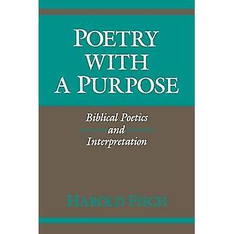 الشعر مع الغرض شاعرية الكتاب المقدس وتفسير هارولد فيش &