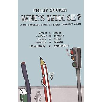 Whos Whose by Gooden & Philip