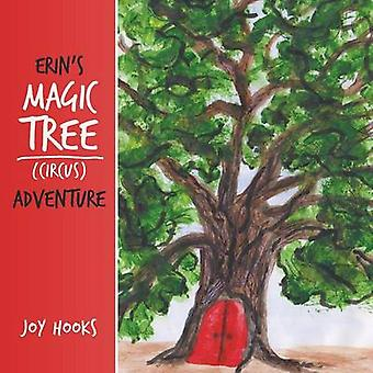 Erins Magic Tree Circus Adventure by Hooks & Joy