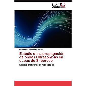 Estudio De La Propagacin de Ondas Ultrasnicas En Capas de Siporoso von Serrano De La Rosa Laura Elvira