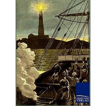 Der Leuchtturm bin Ende der Welt von & Jules Verne