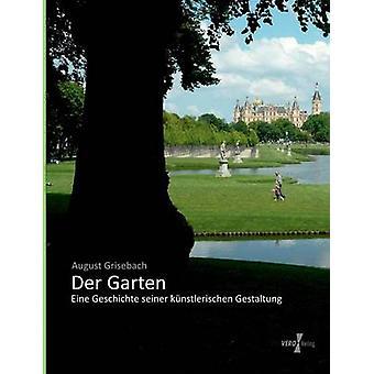 Garten der par Grisebach & août