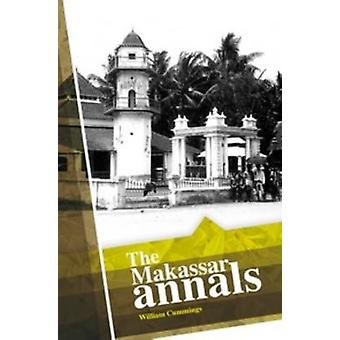 The Makassar Annals by Cummings & William