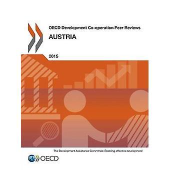 OECD: S utveckling samarbete Peer recensioner OECD utveckling samarbete Peer recensioner Österrike 2015 av OECD
