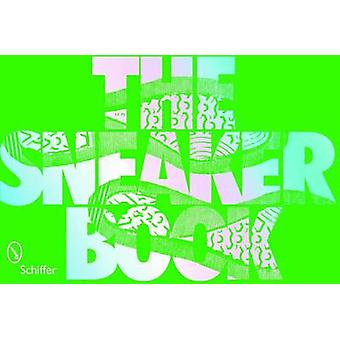 The Sneaker Book - 50 Years Of Sports Shoe Design by Tina Skinner - 97