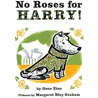 No Roses for Harry! by Gene Zion - Margaret Bloy Graham - 97808085252