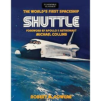 The World's First Spaceship Shuttle by Robert Powers - 9780811737142