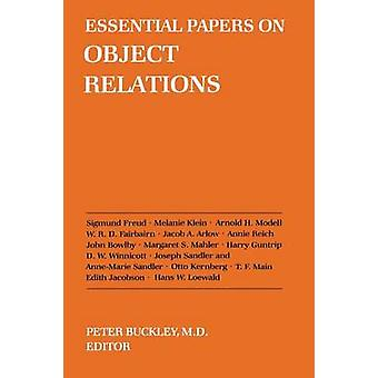 Essential Papers on Object Relations by Peter J. Buckley - 9780814710
