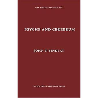 Psyche and Cerebrum - by J N Findlay - 9780874621372 Book