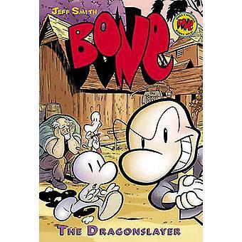 The Dragonslayer by Jeff Smith - Jeff Smith - 9781417731640 Book