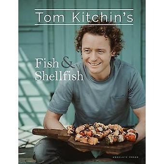 Tom Kitchin's Fish and Shellfish by Tom Kitchin - 9781472937834 Book