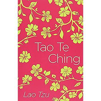 Tao Te Ching by Lao Tzu - 9781788287845 Book