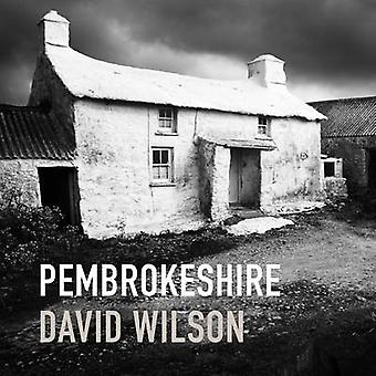 Pembrokeshire (2nd Revised edition) by Wilson David - 9781905582921 B