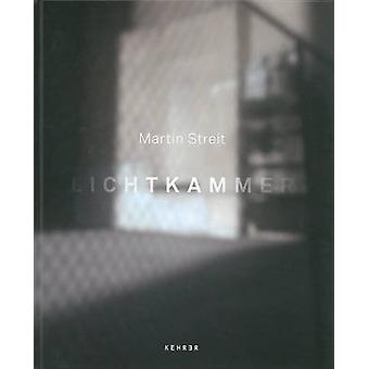 Lichtkammer by Martin Streit - 9783868285857 Book