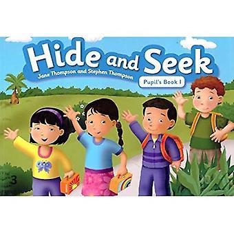 Hide and Seek: Pupils Book 1