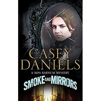 Smoke and Mirrors by Casey Daniels