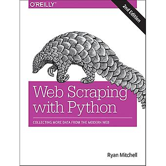 Web Scraping with Python 2e by Ryan Mitchell