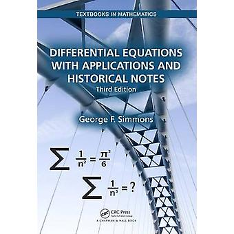 Differential Equations with Applications and Historical Note by George F. Simmons