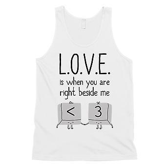 Liefde als je naast me mens witte grappige grafische Tank Top cadeau