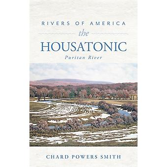 Rivers of America the Housatonic by Smith Powers & Chard