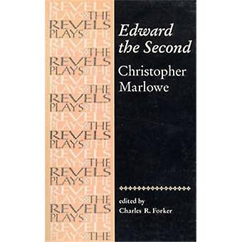 Edward toinen - Christopher Marlowe by Charles R. Forker - 9780719