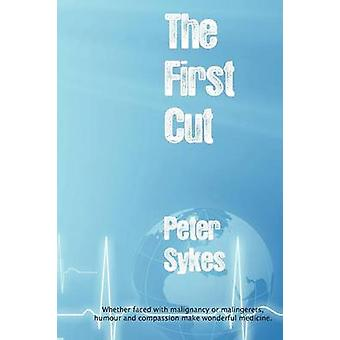 The First Cut by Sykes & Peter