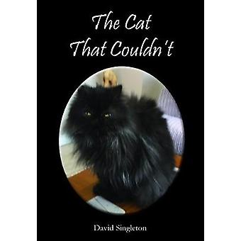 The Cat That Couldnt by Singleton & David
