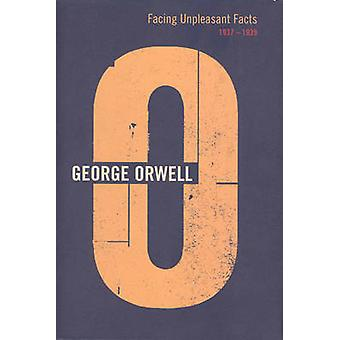 Facing Unpleasant Facts by Orwell & George