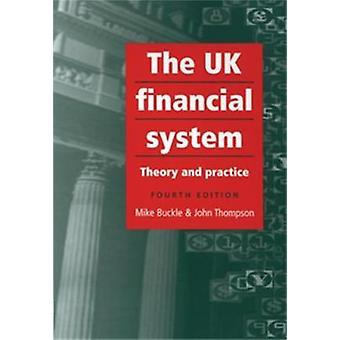 النظام المالي في المملكة المتحدة (الطبعة المنقحة الرابعة) مشبك مايك--جون ل