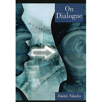 On Dialogue by Nikulin & Dmitri