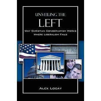 Unveiling the Left by Locay & Alex