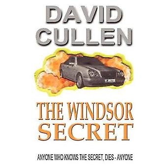 The Windsor Secret  Revised and Updated International Edition by Cullen & David