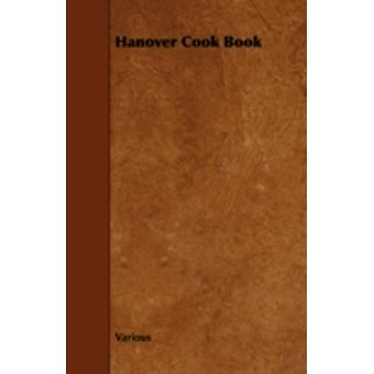 Hanover Cook Book by Various