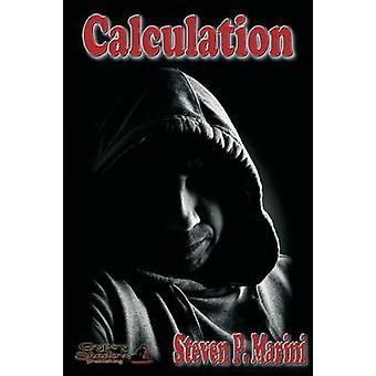 Calculation by Marini & Steven P.