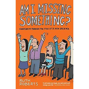 Am I Missing Something by Roberts & Ruth