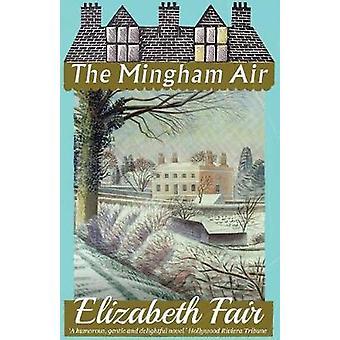 The Mingham Air by Fair & Elizabeth