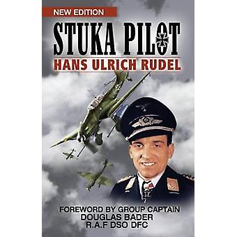 Stuka Pilot by Rudel & Hans Ulrich