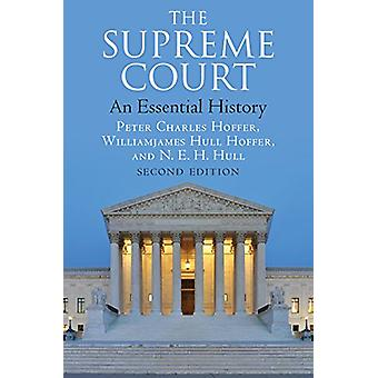 The Supreme Court - An Essential History by Peter Charles Hoffer - 978