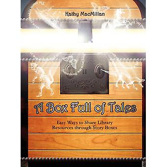 A Box Full of Tales - Easy Ways to Share Library Resources Through Sto