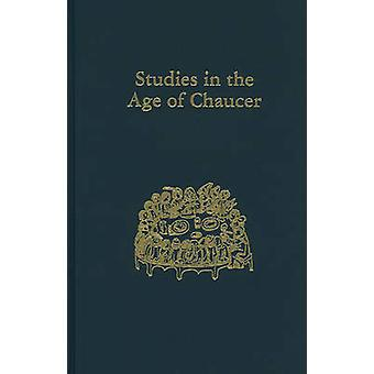 Studies in the Age of Chaucer - Volume 22 by Larry Scanlon - 97809337