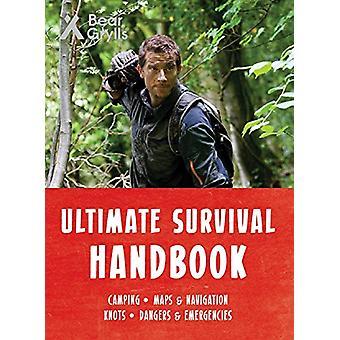 Bear Grylls Ultimate Survival Handbook by Bear Grylls - 9781786961044