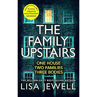 The Family Upstairs - The Number One bestseller from the author of The