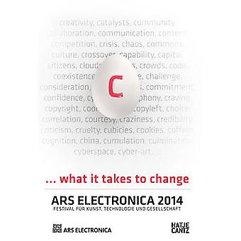 Ars Electronica 2014 - C... What it Takes to Change by Gerfried Stocke