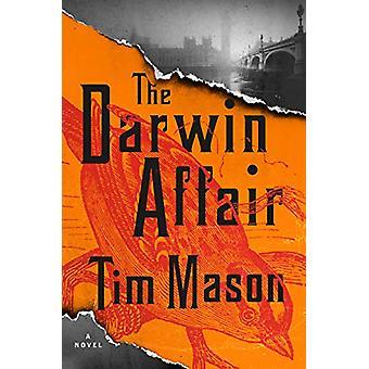 The Darwin Affair - A Novel by Tim Mason - 9781616206345 Book