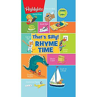 That's Silly! Rhyme Time by Highlights - 9781684379163 Book
